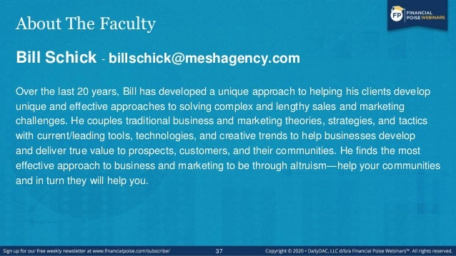 About The Faculty Bill Schick - billschick@meshagency.com Over the last 20 years, Bill has developed a unique approach to ...