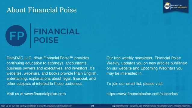 About Financial Poise 39 DailyDAC LLC, d/b/a Financial Poise™ provides continuing education to attorneys, accountants, bus...