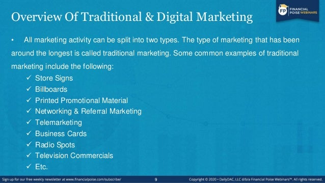 Overview Of Traditional & Digital Marketing • All marketing activity can be split into two types. The type of marketing th...