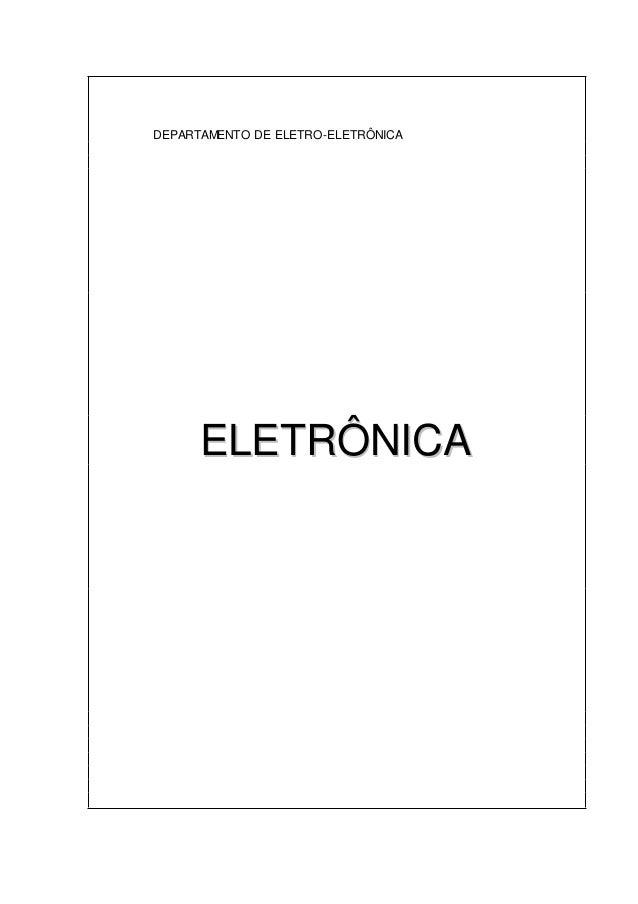 DEPARTAMENTO DE ELETRO-ELETRÔNICA EELLEETTRRÔÔNNIICCAA