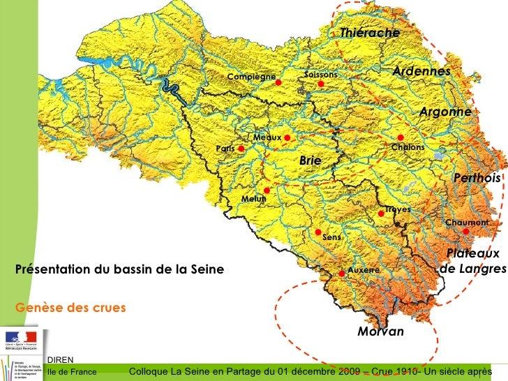 Présentation du bassin de la Seine Genèse des crues Morvan Perthois Plateaux de   Langres Auxerre Paris Melun Troyes Sens ...