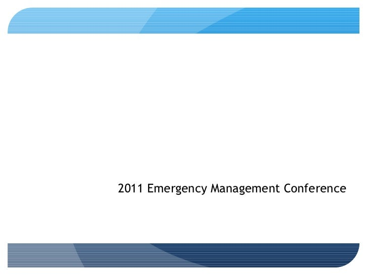 Disaster Housing Resources and Strategies 2011 Emergency Management Conference