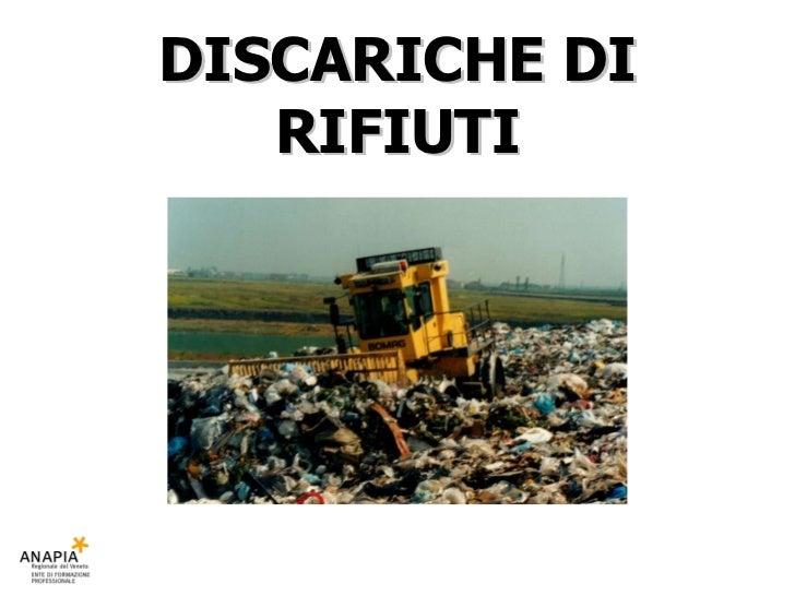 DISCARICHE DI RIFIUTI