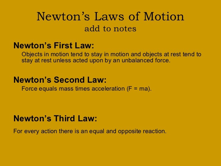 an analysis of newtons three laws of motion