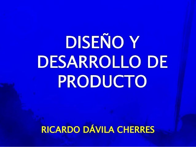 1 dise o y desarrollo de producto for Diseno de producto