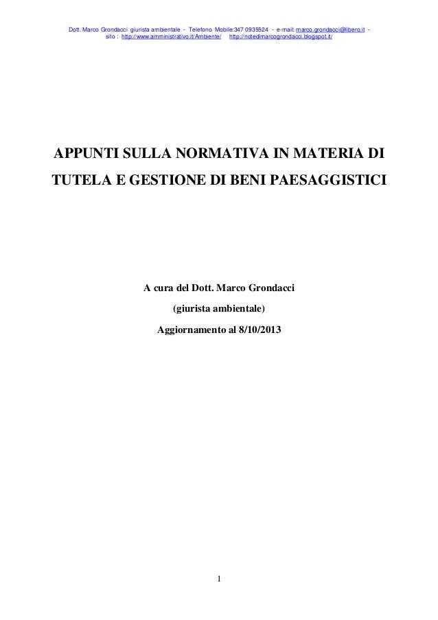 Dott. Marco Grondacci giurista ambientale - Telefono Mobile:347 0935524 - e-mail: marco.grondacci@libero.it - sito : http:...