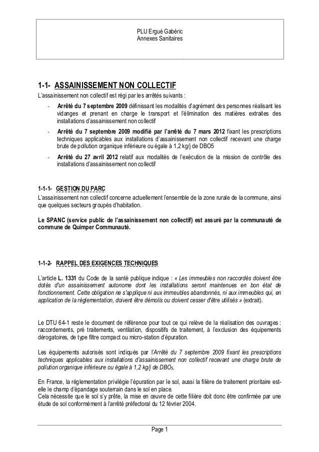 PLU Ergué Gabéric Annexes Sanitaires  1-1- ASSAINISSEMENT NON COLLECTIF L'assainissement non collectif est régi par les ar...