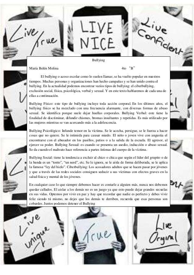 """BullyingMaría Belén Molina 4to """"B""""El bullying o acoso escolar como lo suelen llamar, se ha vuelto popular en nuestrostiemp..."""