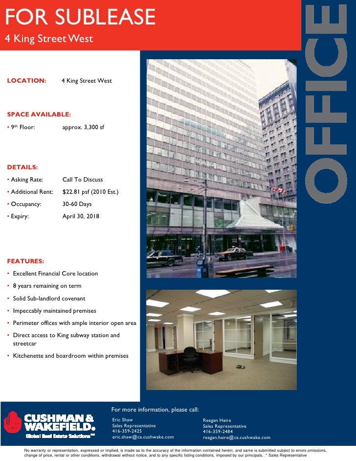 FOR SUBLEASE 4 King Street West   LOCATION:                  4 King Street West     SPACE AVAILABLE: • 9th Floor:         ...