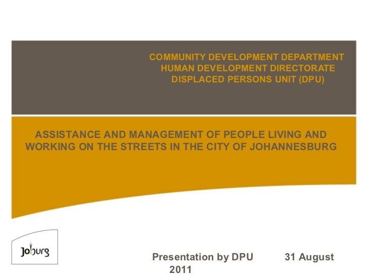 COMMUNITY DEVELOPMENT DEPARTMENT   HUMAN DEVELOPMENT DIRECTORATE DISPLACED PERSONS UNIT (DPU) ASSISTANCE AND MANAGEMENT OF...