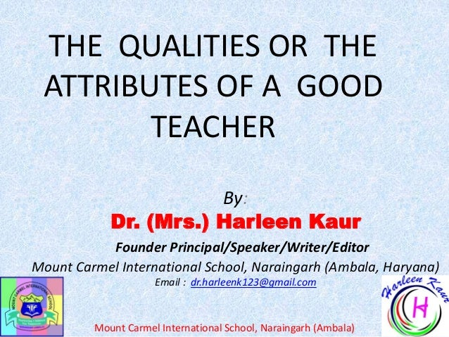 By: Dr. (Mrs.) Harleen Kaur Founder Principal/Speaker/Writer/Editor Mount Carmel International School, Naraingarh (Ambala,...