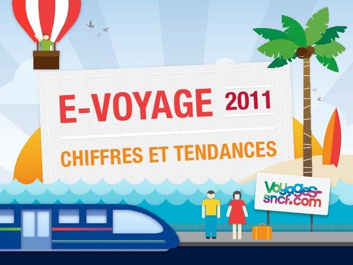 E-V OYAGE       2011C HIFFRES ET TENDANCES