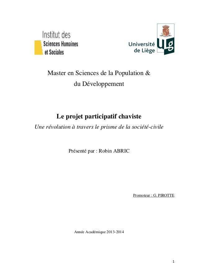 1 Master en Sciences de la Population & du Développement Le projet participatif chaviste Une révolution à travers le prism...