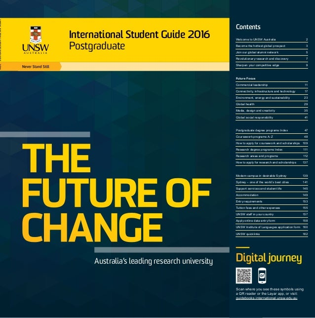 THE FUTURE OF CHANGE Australia's leading research university Contents Welcome to UNSW Australia 2 Become the hottest globa...