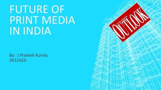 An Essay on Print Media