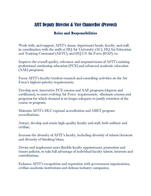 AFIT Deputy Director & Vice Chancellor (Provost) Roles and Responsibilities Work with, and support, AFIT's deans, departme...