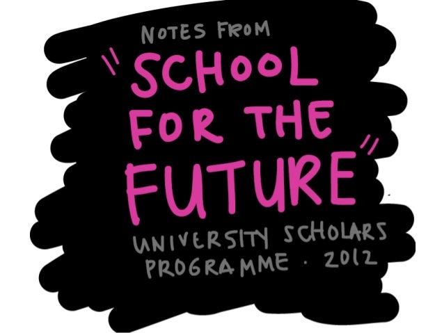 Futures School Notes (Experiential cut)