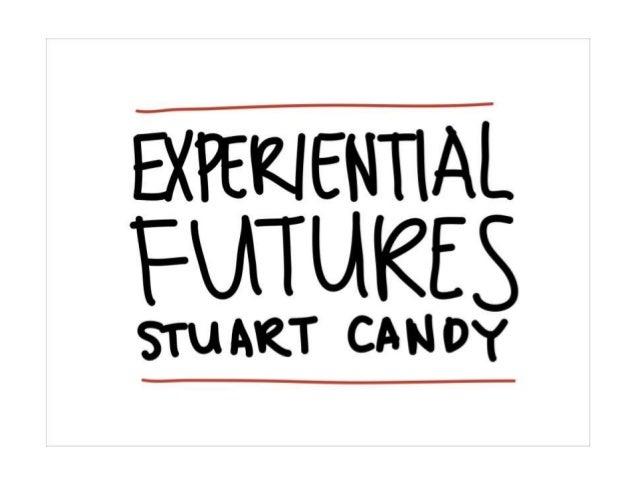 Futures School Notes (Experiential cut) Slide 2
