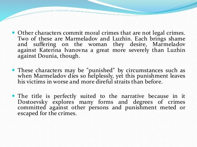 the primary conflict in crime and punishment of raskolnikovs character Everything you ever wanted to know about quotes about crime and punishment for that's katerina ivanovna's character, and when children cry.
