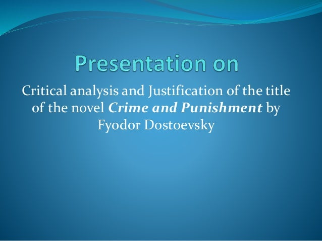 Critical essays on crime and punishment