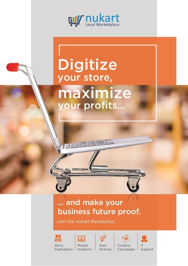 Digitize your store, maximize your profits... ... and make your business future proof. Join the nukart Revolution. Store Di...