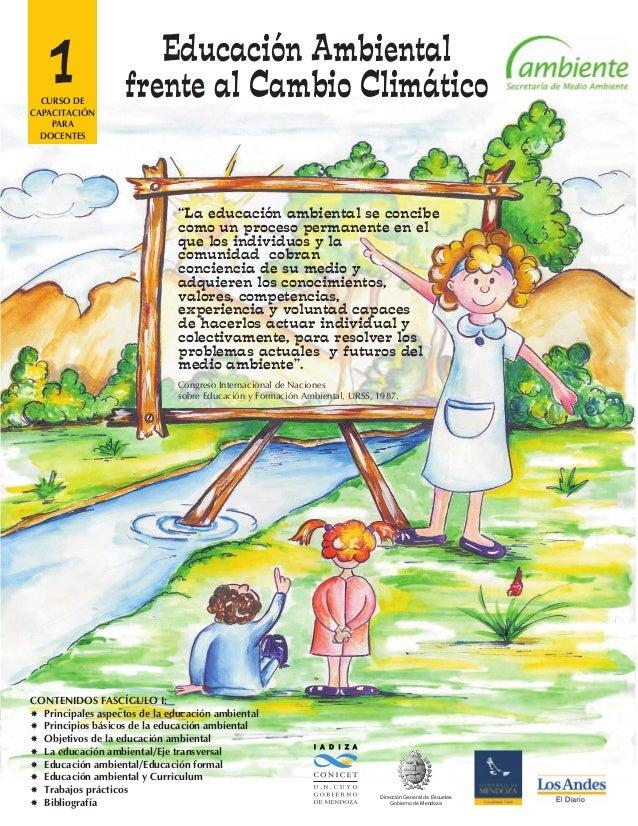 """""""La educación ambiental se concibe como un proceso permanente en el que los individuos y la comunidad cobran conciencia de..."""