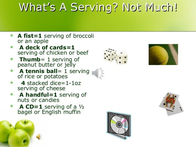 ... 8. What's A Serving?