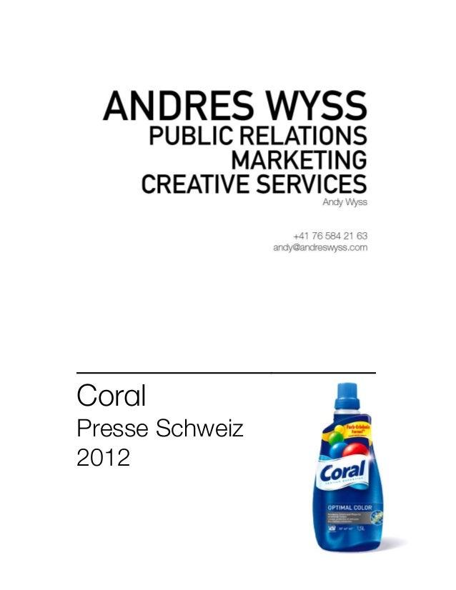 ____________________ Coral Presse Schweiz 2012