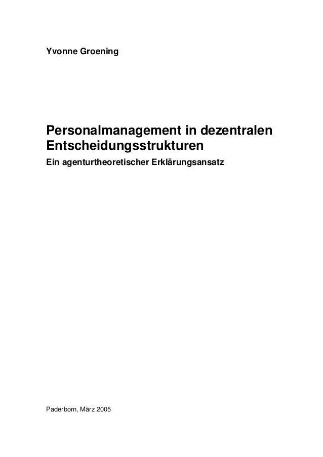 Yvonne Groening Personalmanagement in dezentralen Entscheidungsstrukturen Ein agenturtheoretischer Erklärungsansatz Paderb...
