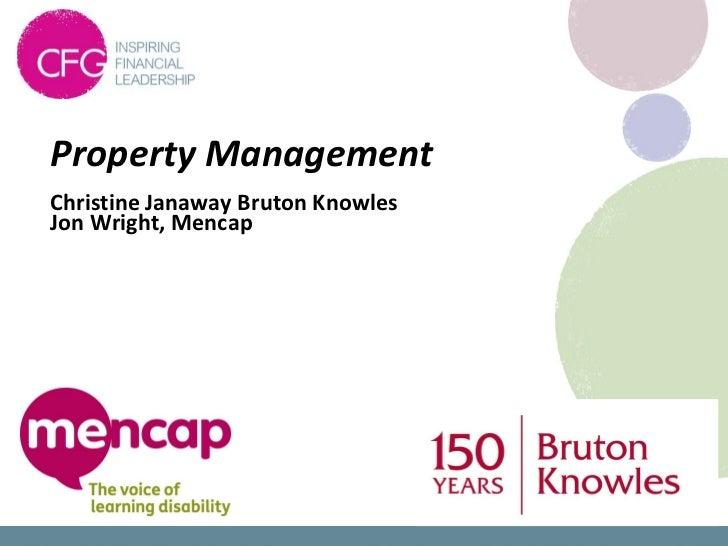 Property ManagementChristine Janaway Bruton KnowlesJon Wright, Mencap