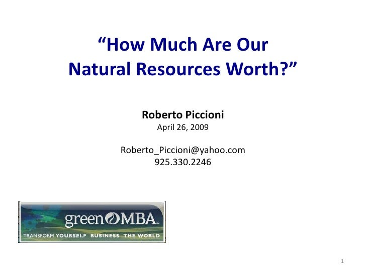 """""""How Much Are Our         Natural Resources Worth?""""                             Roberto Piccioni                          ..."""