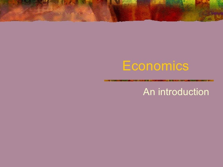 Economics  An introduction