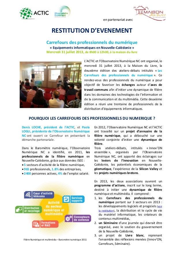 en partenariat avec RESTITUTION D'EVENEMENT Carrefours des professionnels du numérique « Equipements informatiques en Nouv...
