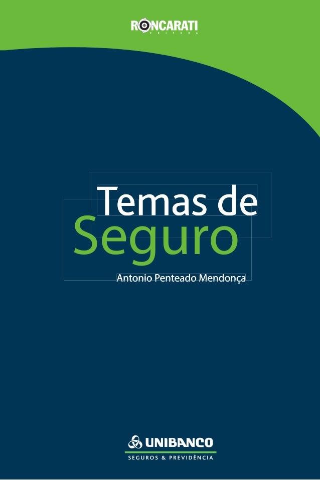 Antonio Penteado Mendonça Temas de Antonio Penteado MendonçaAntonio Penteado Mendonça Temas deTemas de Seguro