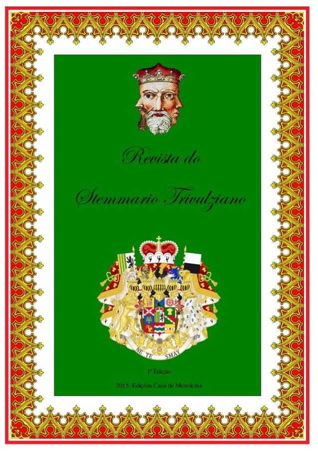 1 Revista do Stemmario Trivulziano 1ª Edição 2015. Edições Casa de Mesolcina