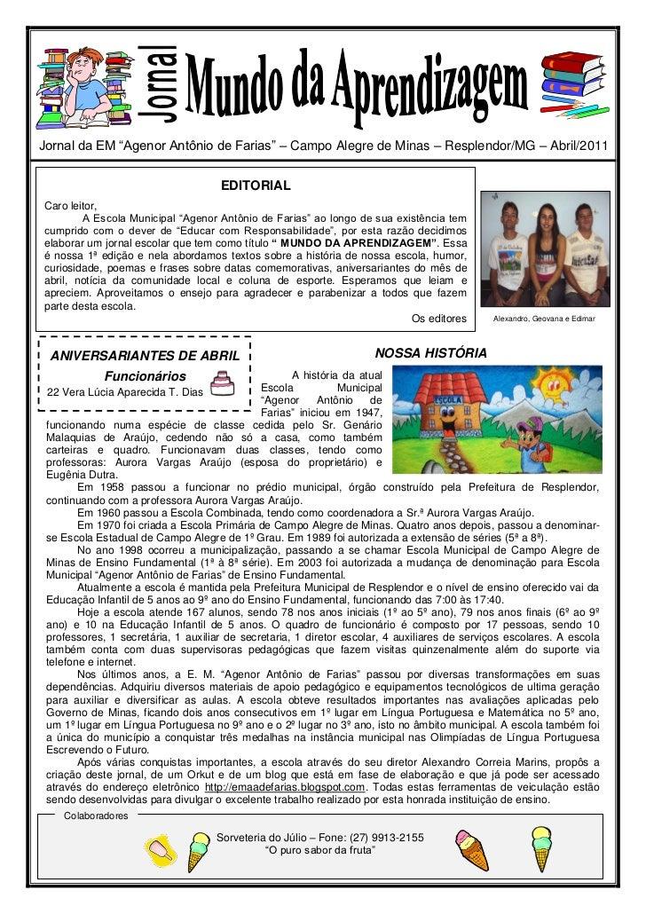 """Jornal da EM """"Agenor Antônio de Farias"""" – Campo Alegre de Minas – Resplendor/MG – Abril/2011                              ..."""