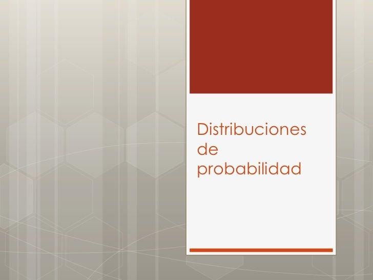 Distribucionesdeprobabilidad