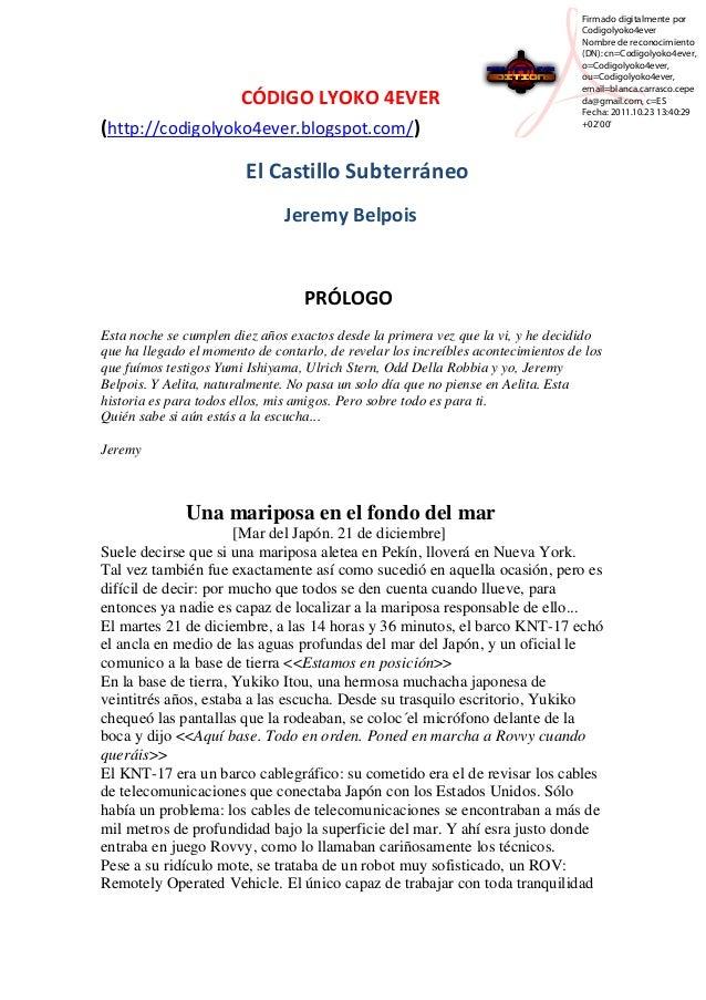 CÓDIGO LYOKO 4EVER (http://codigolyoko4ever.blogspot.com/)  Firmado digitalmente por Codigolyoko4ever Nombre de reconocimi...