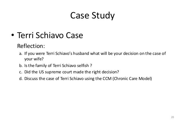 """an analysis of the schiavo case and a patients right to die The fight over terri schindler schiavo's right to live and  and thousands"""" of patients are removed  9 the analysis of the schiavo case that follows is a."""