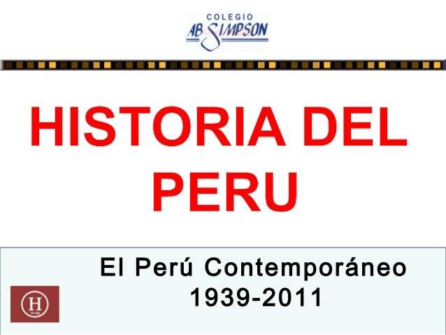 El Perú Contemporáneo 1939-2011