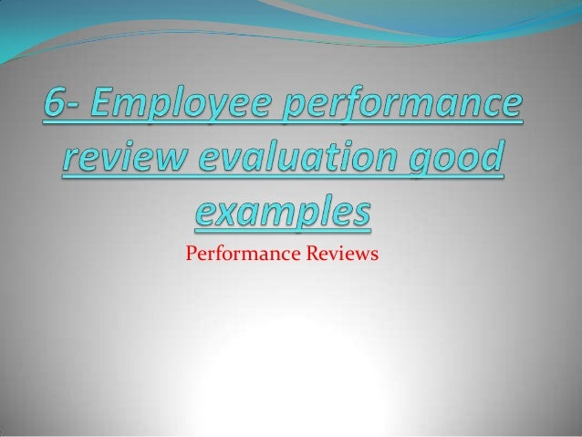 Employee performance review evaluation good examples – Employee Performance Review Example