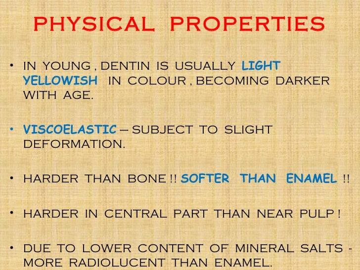 Physical Properties Of Enamel And Dentin