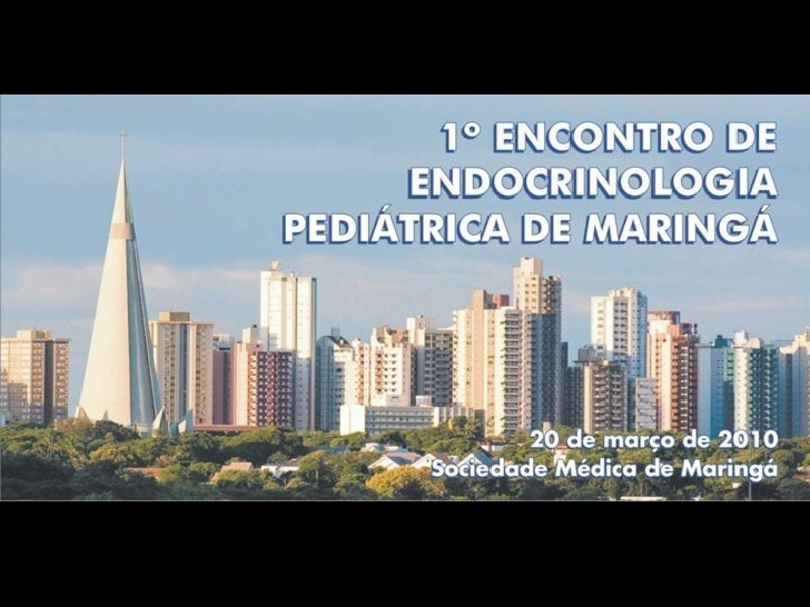 Primeiro  Encontro de  Endocrinologia  Pediatrica de  Maringa
