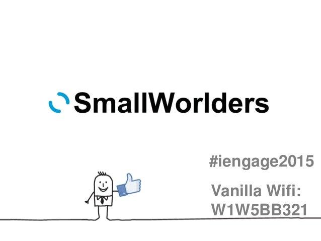 #iengage2015 Vanilla Wifi: W1W5BB321
