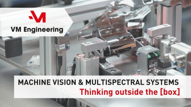 VM Engineering - Machine Vision & Multispectral Systems