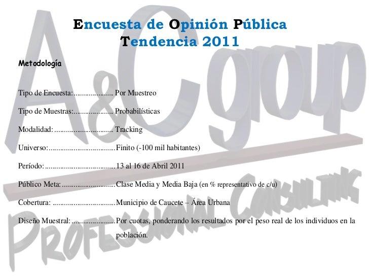 Encuesta de Opinión Pública<br />Tendencia 2011<br />