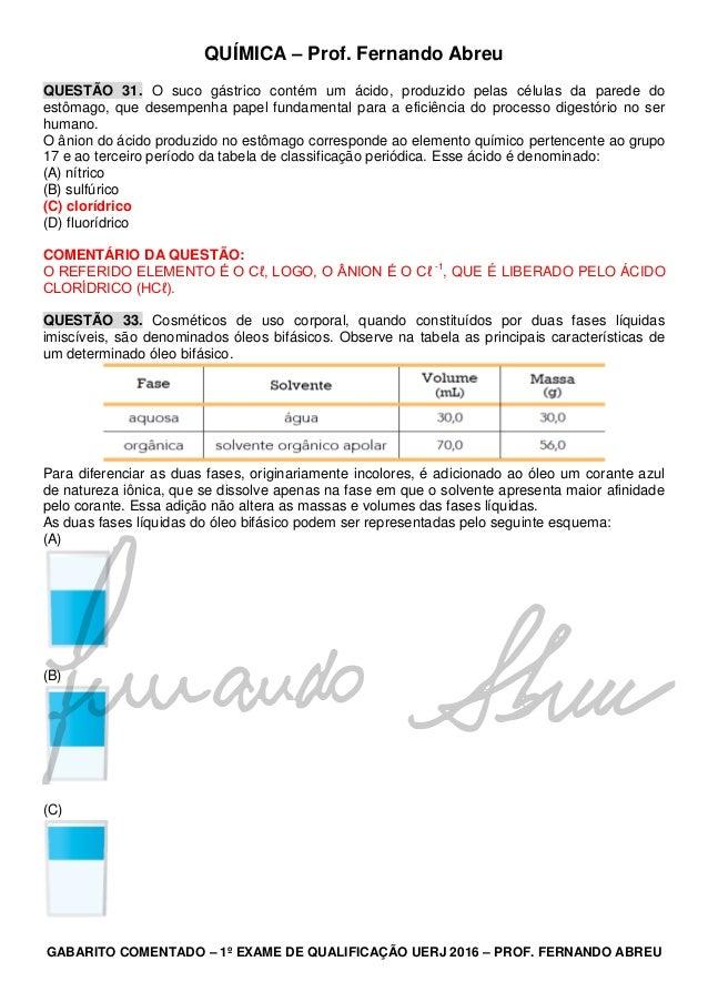 QUÍMICA – Prof. Fernando Abreu GABARITO COMENTADO – 1º EXAME DE QUALIFICAÇÃO UERJ 2016 – PROF. FERNANDO ABREU QUESTÃO 31. ...