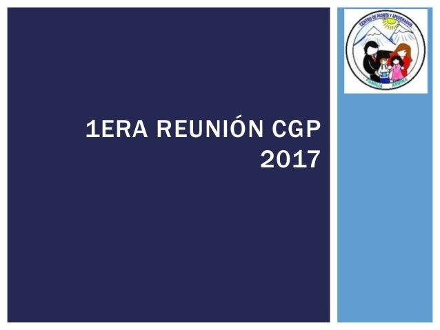 1ERA REUNIÓN CGP 2017