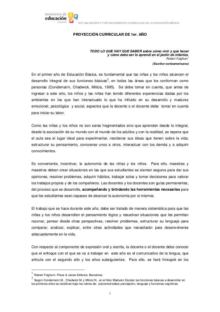 ACTUALIZACIÓN Y FORTALECIMIENTO CURRICULAR DE LA EDUCACIÓN BÁSICA                                    PROYECCIÓN CURRICULAR...