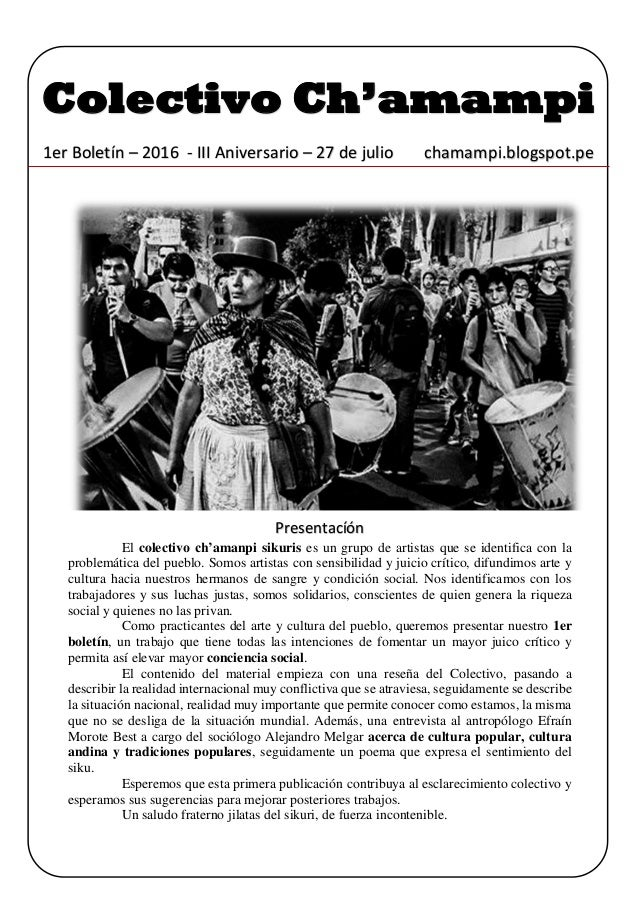 Colectivo Ch'amampi 1er Boletín – 2016 - III Aniversario – 27 de julio chamampi.blogspot.pe Presentacíón El colectivo ch'a...
